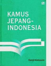 Kamus Jepang - Indonesia by Kenji Matsuura