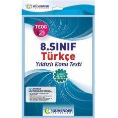 Güvender 8.Sınıf TEOG 2 Türkçe Yıldızlı Konu Testi