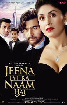 Poster of Jeena Isi Ka Naam Hai 2017-Full-Hindi-Movie-720p-HDTVRip x264 Download