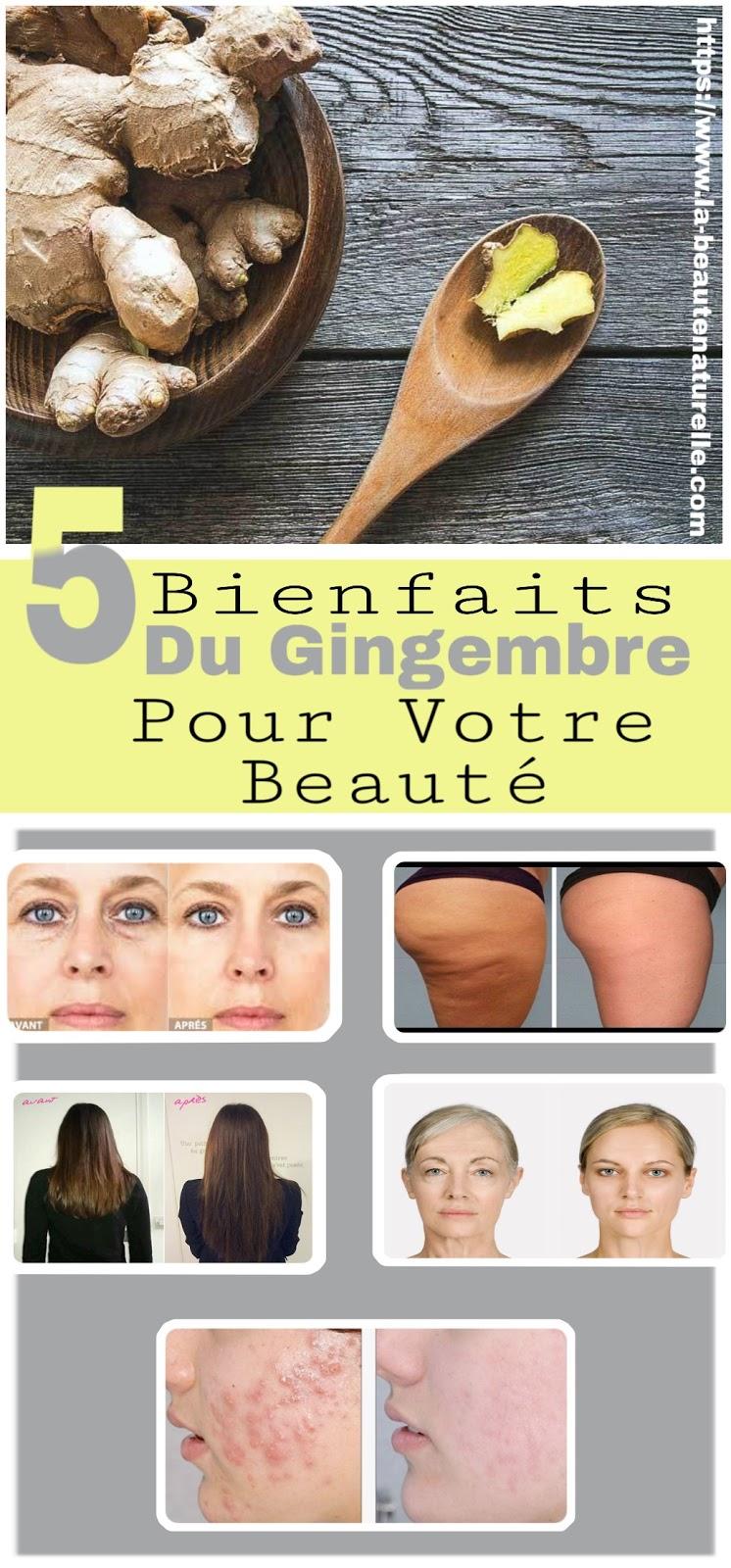 5 Bienfaits Du Gingembre Pour Votre Beauté