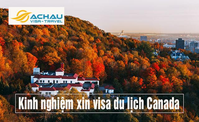 Kinh nghiệm chứng minh tài chính xin visa du lịch Canada và những điều cần lưu ý