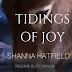 #releaseblitz -  Tidings of Joy  by  Author: Shanna Hatfield   @ShannaHatfield  @agarcia6510