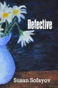 Defective - book promotion by Susan Sofayov