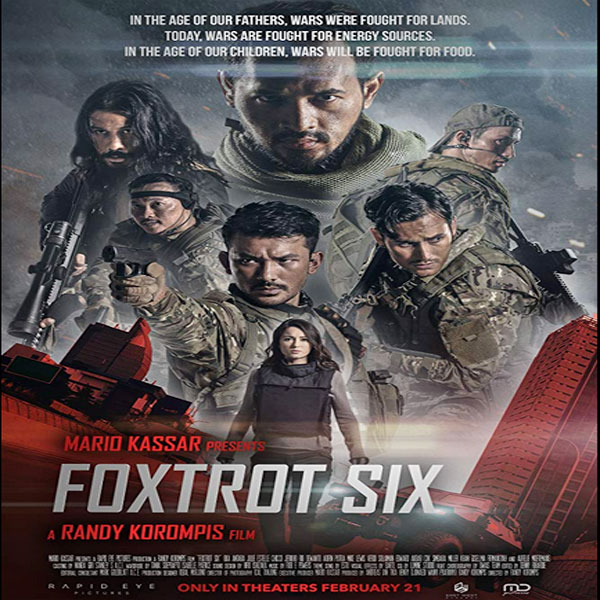 Foxtrot Six, Film Foxtrot Six, Sinopsis Foxtrot Six, Trailer Foxtrot Six, Review Foxtrot Six, Download Poster Foxtrot Six