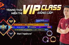 KHẲNG ĐỊNH ĐẲNG CẤP CÙNG BỘ NHẬN DIỆN - TRẠNG THÁI HIỂN THỊ VIP CLASS
