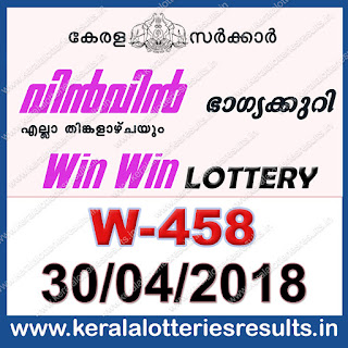 "Keralalotteriesresults.in, ""kerala lottery result 30 4 2018 Win Win W 458"", kerala lottery result 30-04-2018, win win lottery results, kerala lottery result today win win, win win lottery result, kerala lottery result win win today, kerala lottery win win today result, win win kerala lottery result, win win lottery W 458 results 30-4-2018, win win lottery w-458, live win win lottery W-458, 30.4.2018, win win lottery, kerala lottery today result win win, win win lottery (W-458) 30/04/2018, today win win lottery result, win win lottery today result 30-4-2018, win win lottery results today 30 4 2018, kerala lottery result 30.04.2018 win-win lottery w 458, win win lottery, win win lottery today result, win win lottery result yesterday, winwin lottery w-458, win win lottery 30.4.2018 today kerala lottery result win win, kerala lottery results today win win, win win lottery today, today lottery result win win, win win lottery result today, kerala lottery result live, kerala lottery bumper result, kerala lottery result yesterday, kerala lottery result today, kerala online lottery results, kerala lottery draw, kerala lottery results, kerala state lottery today, kerala lottare, kerala lottery result, lottery today, kerala lottery today draw result, kerala lottery online purchase, kerala lottery online buy, buy kerala lottery online, kerala lottery tomorrow prediction lucky winning guessing number, kerala lottery, kl result,  yesterday lottery results, lotteries results, keralalotteries, kerala lottery, keralalotteryresult, kerala lottery result, kerala lottery result live, kerala lottery today, kerala lottery result today, kerala lottery results today, today kerala lottery result"