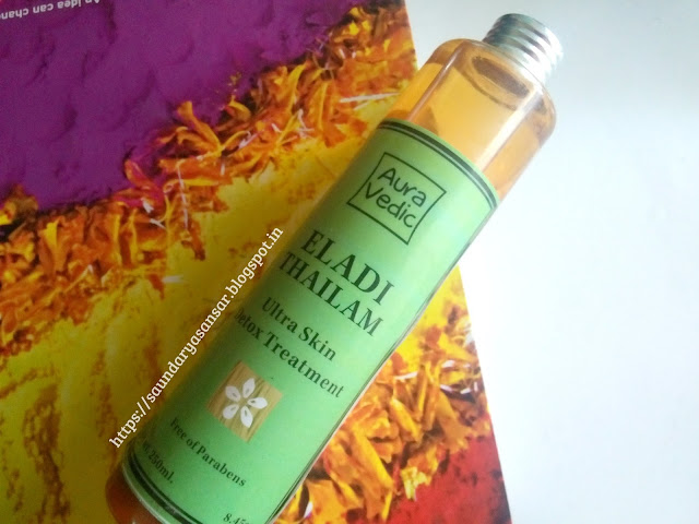 Aura Vedic: Eladi Thailum- ultra skin detox treatment review