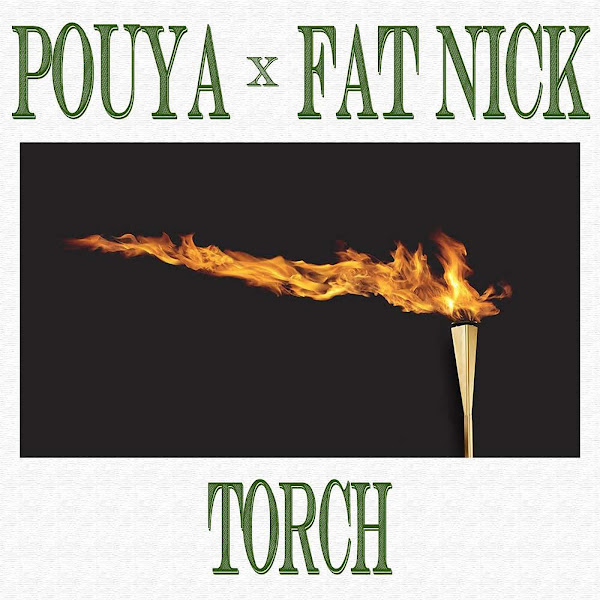 Pouya & Fat Nick - Torch - Single Cover