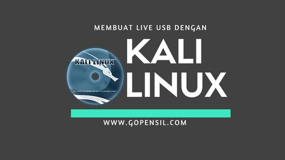 cara membuat live usb kali linux,  cara membuat bootable usb di kali linux, cara membuat bootable usb kali linux, cara buat bootable usb kali linux