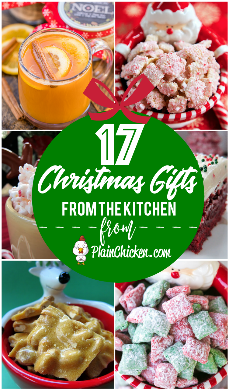 Christmas Homemade Gifts 17 Christmas Gifts From The Kitchen Plain Chicken