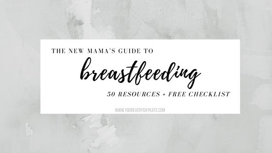 breastfeeding guide checklist