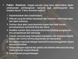 Faktor Dominan Pembangunan Nasional Indonesia Beserta Contohnya