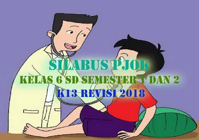Silabus PJOK Kelas 6 SD semester 1 dan 2 Kurikulum 2013 Revisi 2018