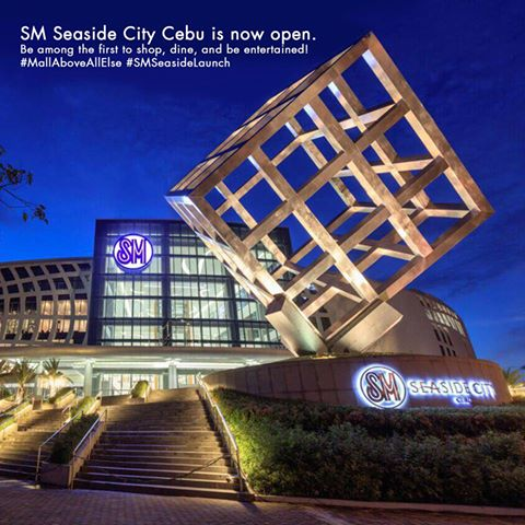 SM Seaside City Cebu - NOW OPEN!