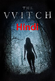 The Witch (2015) Hindi Dubbed BRRip 350MB