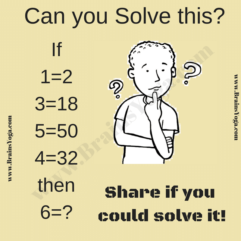 Logical Reasoning Puzzle Question with Answer-Brain's Yoga