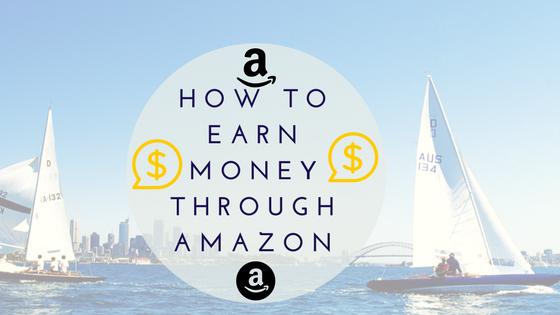 Best way to earn money through Amazon