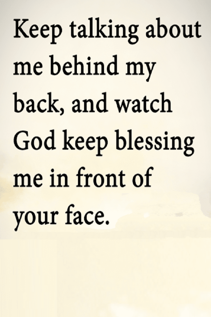 I Know You Talk Behind My Back Quotes Chileatucd