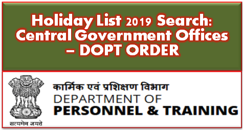 central-government-offices-holiday-list-2019-dopt-order
