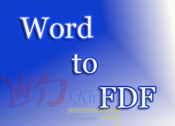 Wd-Kira, Cara Mudah Merubah File Document Word Menjadi File PDF, Cara merubah format word menjadi PDF, PDF Converter terbaru 2014
