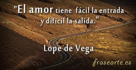 Frases de amor, Félix Lope de Vega