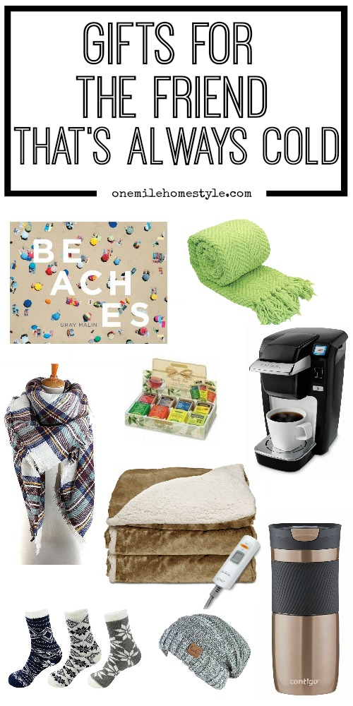 Gift guide for the friend that is always cold! Treat a cold friend to warm gifts that are perfect for any time of the year!