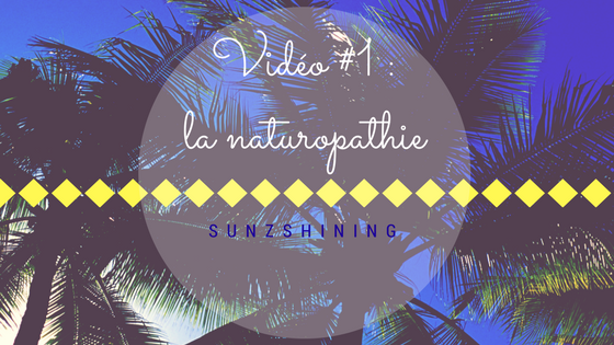 https://sunzshining.blogspot.com/2017/08/video-1-la-naturopathie.html