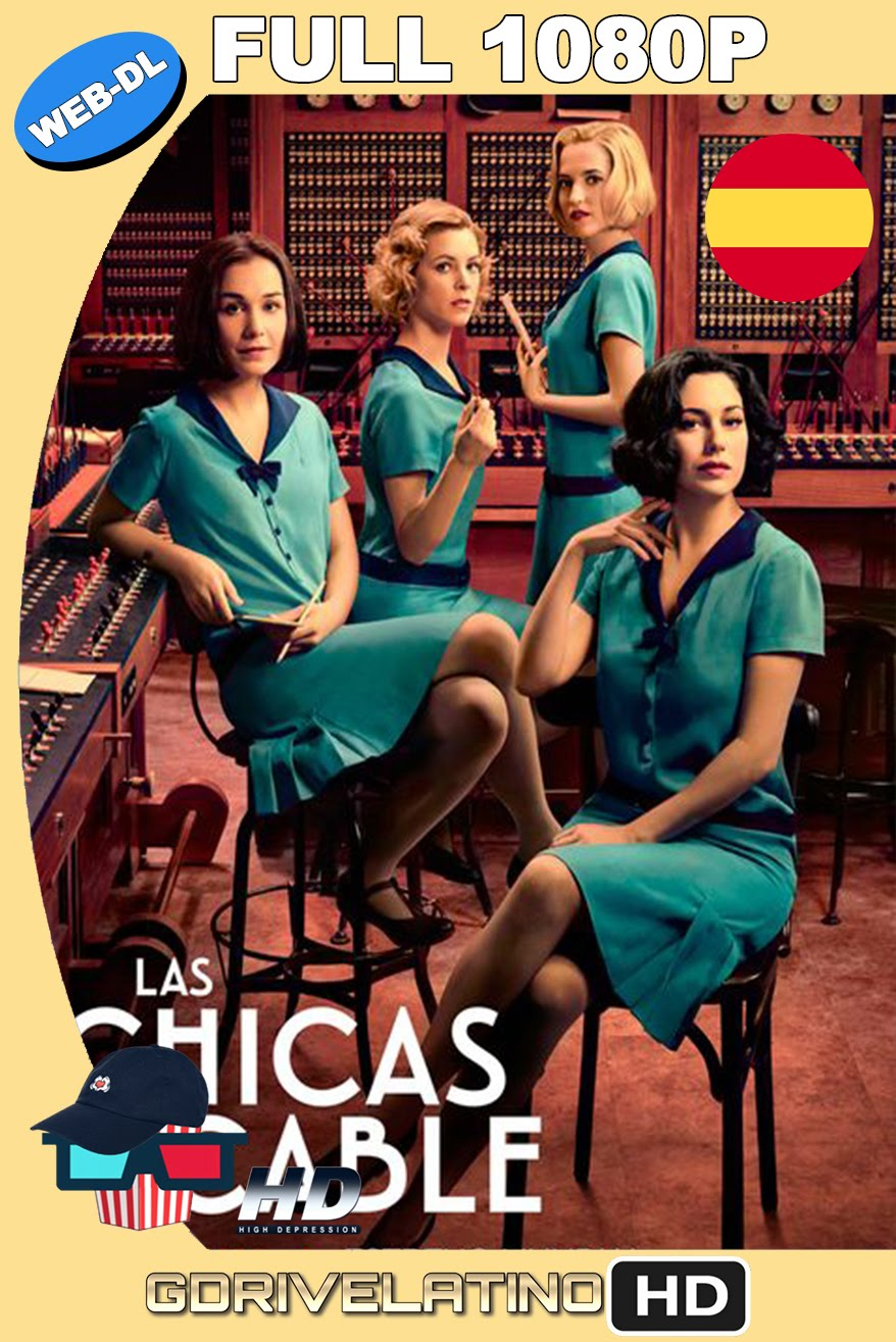 Las Chicas del Cable (2017) Temporada 1 NF WEB-DL 1080p Castellano MKV