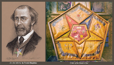 Dr. Rob Morris. Freemason and Poet. Order of the Eastern Star. by Travis Simpkins