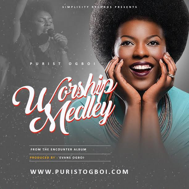 Audio + Video: Worship Medley - Purist Ogboi