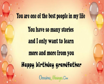 Happy Birthday wishes for grandfather: you are one of the best people in my life