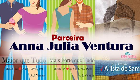 [Parceria] Anna Julia Ventura