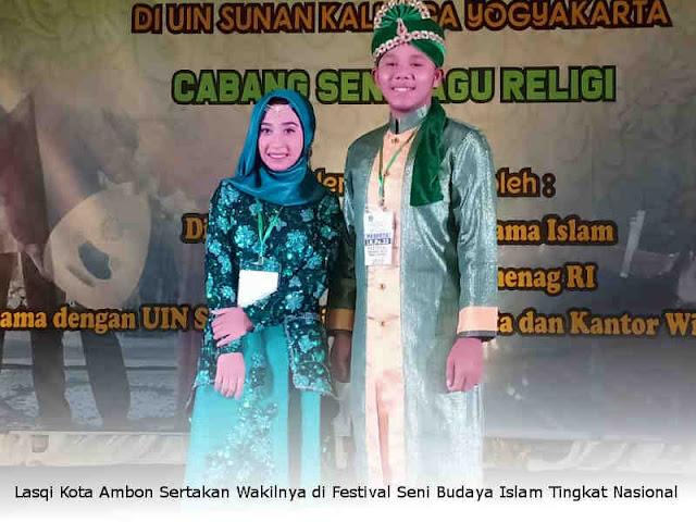 Lasqi Kota Ambon Sertakan Wakilnya di Festival Seni Budaya Islam Tingkat Nasional