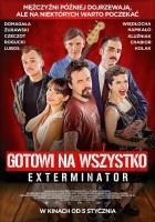 http://www.filmweb.pl/film/Gotowi+na+wszystko.+Exterminator-2017-787951