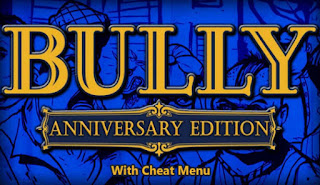 Bully Anniversary edition With Cheat menu APk