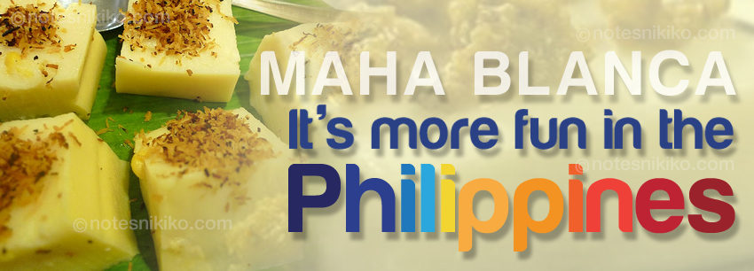 Maha Blanca - It's more fun in the Philippines