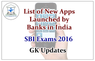 List of New Apps Launched By Banks In India-Gk Updates