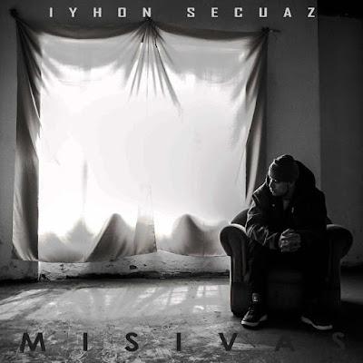 Iyhon Secuaz - Misivas