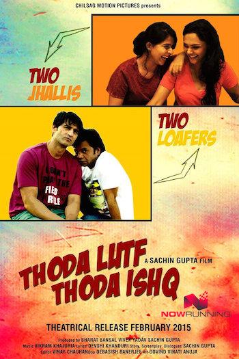 Thoda Lutf Thoda Ishq 2015 Hindi Full Movie