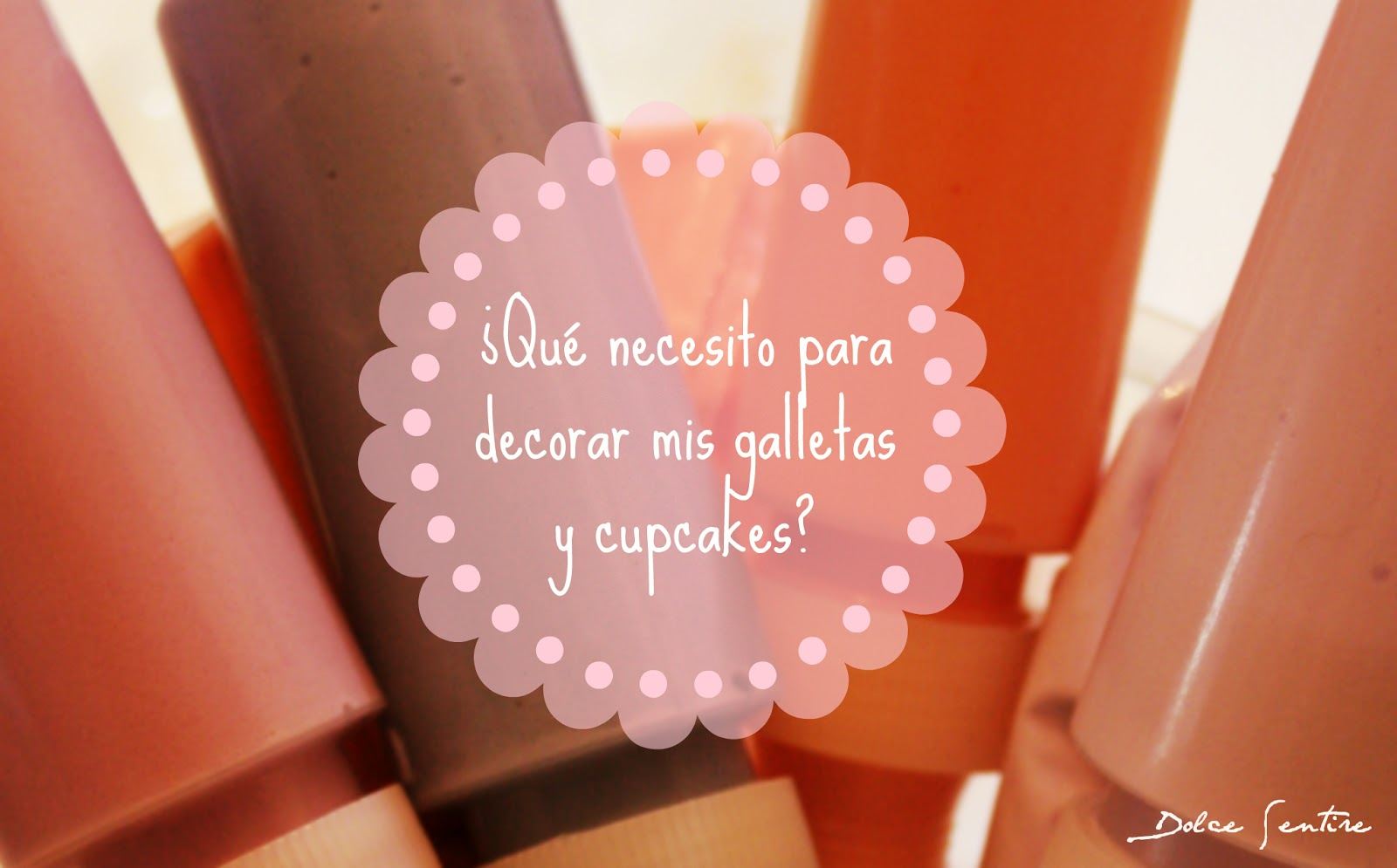 Herramientas básicas para decorar tus galletas y cupcakes (cookies and cupcakes decorating supplies)