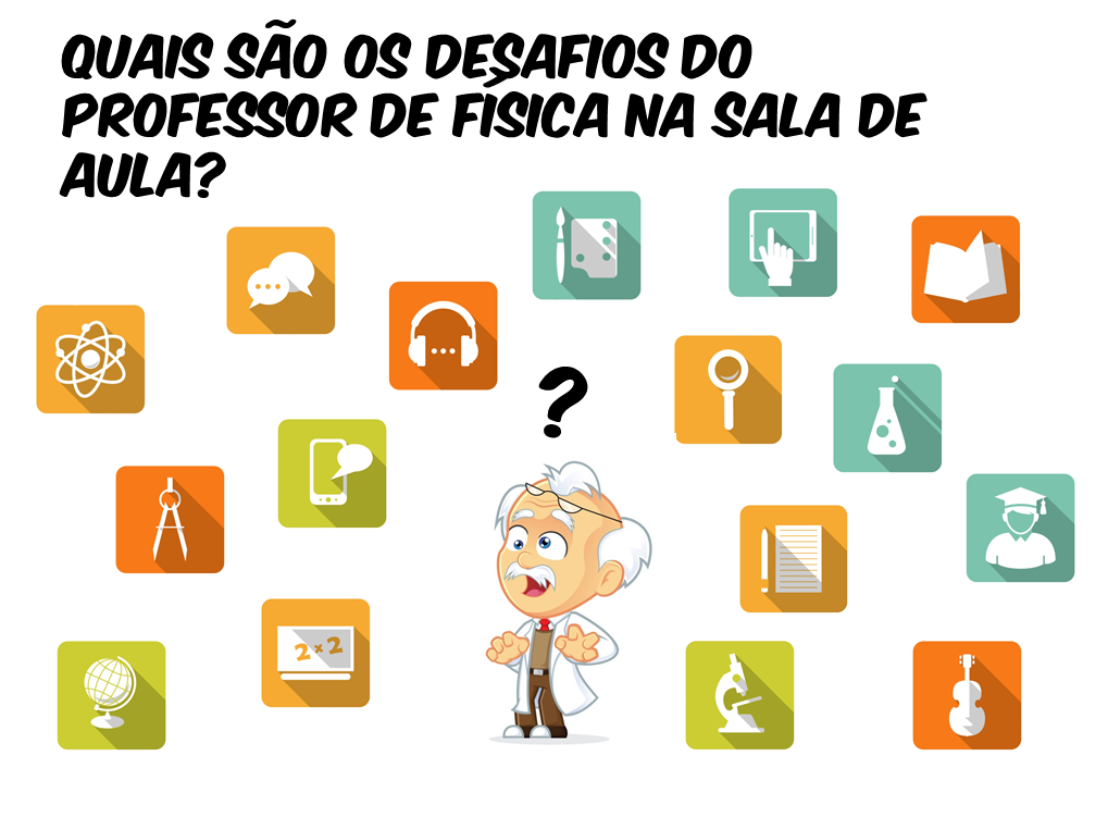 Desafios do professor de física