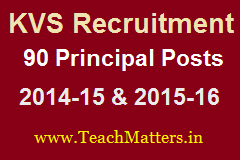 image :KVS Principal Recruitment 2014-15 & 2015-16 @ teachmatters.in