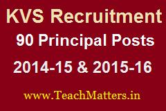 image :KVS Principal Recruitment 2014-15 & 2015-16 @ teachmatters.in