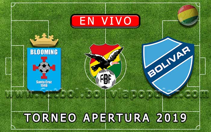 【En Vivo Online】Blooming vs. Bolívar - Torneo Apertura 2019