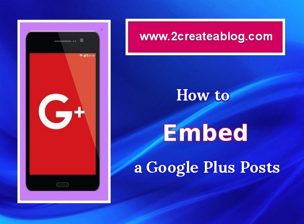 How to Embed a Google Plus Posts