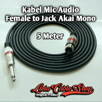 Kabel Mic Audio 5 Meter Jack Akai Mono to Female Jack Canon Canare