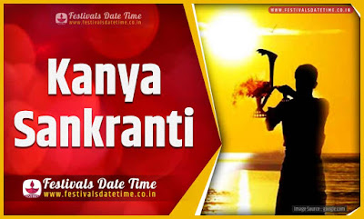 2025 Kanya Sankranti Date and Time, 2025 Kanya Sankranti Festival Schedule and Calendar