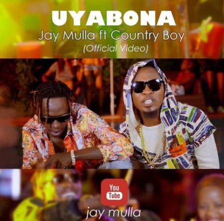 Jay Mulla Ft. Country boy - Uyabona