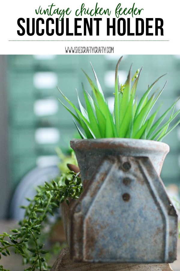 add vintage charm to your home for Spring with a chicken feeder faux succulent plant holder