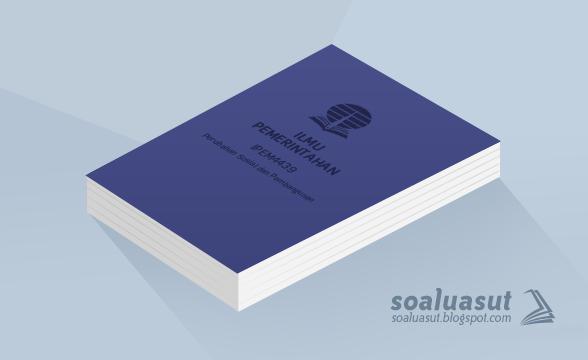 Soal Ujian UT Ilmu Pemerintahan IPEM4439 Perubahan Sosial dan Pembangunan